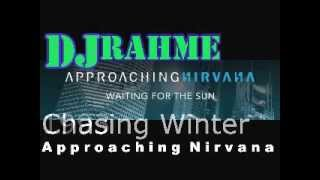 Approaching Nirvana Waiting For The Sun Album Mixed By DJRahme 03/13/14