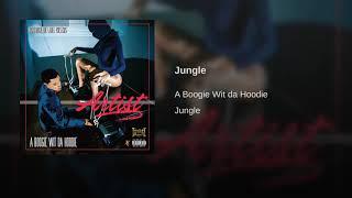 Jungle   A Boogie With Da Hoodie