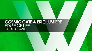Cosmic Gate & Eric Lumiere   Edge Of Life