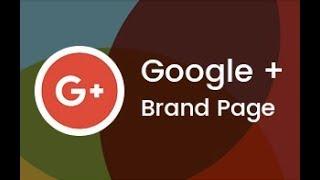 How to create Google plus brand page | Google plus Brand Page