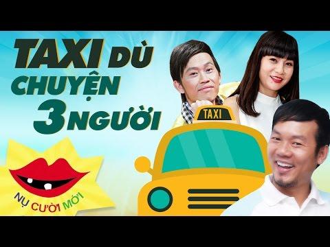 Phim hài tết 2017 Taxi Dù