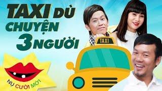 Taxi Dù - Chuyện 3 Người | Long Đẹp Trai