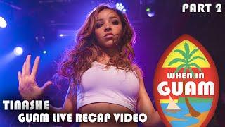 Guam Live 2015: Tinashe Recap Video (PART 2)