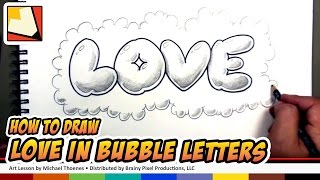 How to Draw Love in Bubble Letters Graffiti Tutorial - Art for Kids |  BP