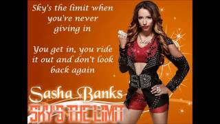 Sasha Banks WWE Theme Song - Sky's The Limit (lyrics)