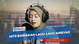 Sosok Woro Widowati yang Hits Bawakan Lagu lagu Ambyar, Sempet Kaget saat Coverannya Meledak