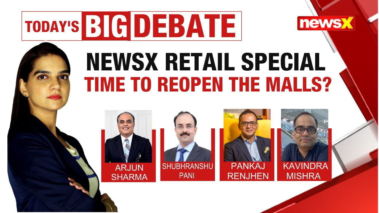NEWSX RETAIL SPECIAL: TIME TO REOPEN THE MALLS?   29 MAY 2020   NewsX