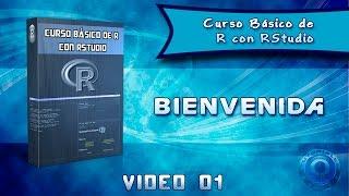 Curso Básico de R con RStudio - Bienvenida 01