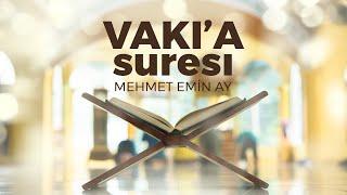 Vakia Suresi   Mehmet Emin Ay   Tek Parça