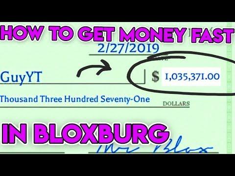 HOW TO GET MONEY FAST IN BLOXBURG! (Get Millions In Bloxburg Fast)