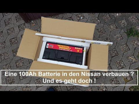 100Ah Starterbatterie in den Nissan einbauen !? ↓↓↓