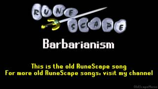 Old RuneScape Soundtrack: Barbarianism