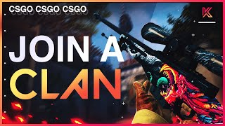CSGO Clan Recruitment - HOW TO JOIN A CSGO CLAN/TEAM 2020