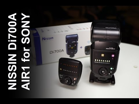 Nissin Di700a Air1 Flash KIT for Sony Cameras Review - Tutorial