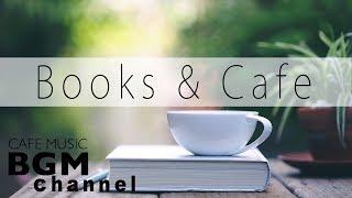 Books & Jazz - Slow Jazz Instrumental Cafe Music for Reading, Studying