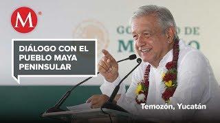 AMLO mantiene diálogo con el pueblo Maya Peninsular
