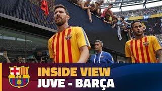 INSIDE TOUR   Behind the scenes Juve - Barça (ICC 2017)