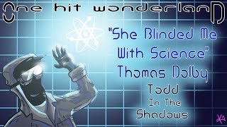 """ONE HIT WONDERLAND: """"She Blinded Me with Science"""" by Thomas Dolby"""