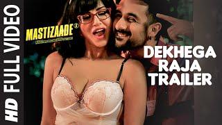 Dekhega Raja Trailer FULL VIDEO SONG | Mastizaade