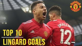 Jesse Lingard's Top 10 Goals | Manchester United | England World Cup 2018 Squad