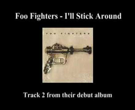 Foo Fighters - I'll Stick Around