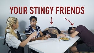 Your Stingy Friends