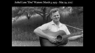 "R.I.P Doc Watson ""Your Lone Journey"" (with Rosa Lee Watson)"