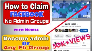 How to Become Admin of Any FB Group|Claim No Admin 500K Fb groups|TECHNO WORLD