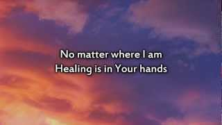 Christy Nockels - Healing is in Your Hands - Instrumental with lyrics