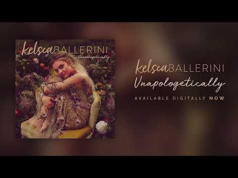 Kelsea Ballerini - Unapologetically (Official Audio)