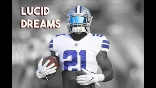 "Ezekiel Elliot Mix - ""Lucid Dreams"" ᴴᴰ (Dallas Cowboys)"