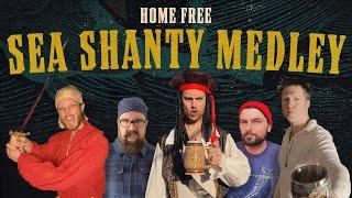 Home Free Sea Shanty Medley