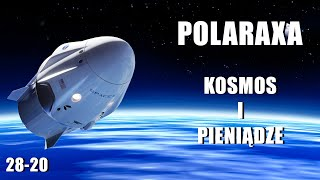 Polaraxa 28-20: Kosmos i pieniądze