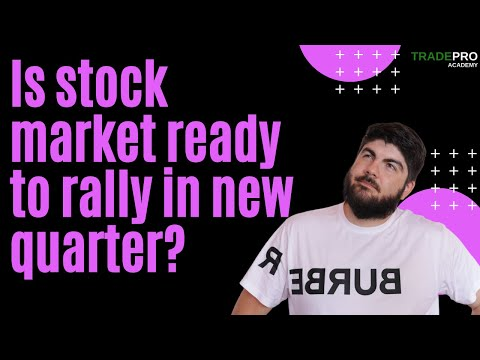 , title : 'Is Stock Market Ready To Rally In New Quarter?