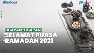 Kumpulan Ucapan Selamat Puasa Ramadan 2021, Cocok Dikirimkan di IG, FB, Twitter hingga TikTok