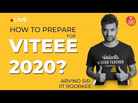 How to prepare for VITEEE 2020? - Arvind Sir | VITEEE Exam | VIT University | VIT Entrance Exam 2020