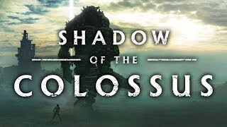 Shadow of the Colossus - The Bigger They Are...