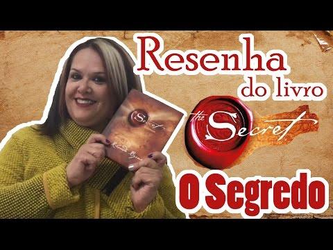 RESENHA DO LIVRO O SEGREDO - RHONDA BYRNE