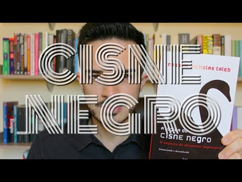 A Lógica do Cisne Negro - Nassim Nicholas Taleb