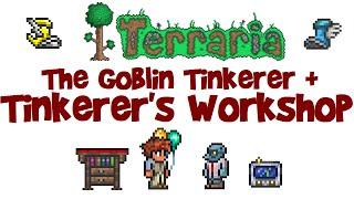The Goblin Tinkerer & Tinkerer's Workshop! (Terraria 1.3, Guide #14)