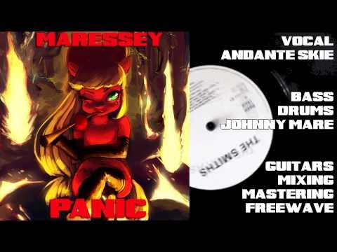 Maressey - Panic (Hang The Dj)