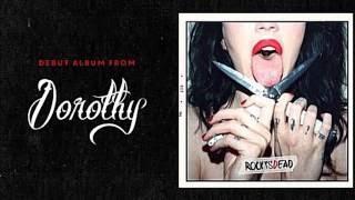 Dorothy - Gun In My Hand (HQ Audio)