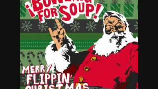 02 Bowling for Soup- Santa Looked a Lot Like Daddy