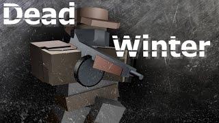 ROBLOX - Dead Winter #1