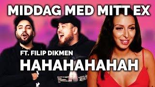 MIDDAG MED MITT EX FT. FILIP DIKMEN: FILIP BLIR JÄTTEARG *HAHA*