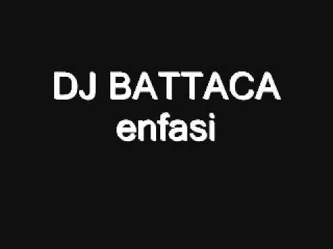 DJ BATTACA - enfasi