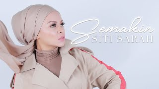 Siti Sarah   Semakin Official Music Video