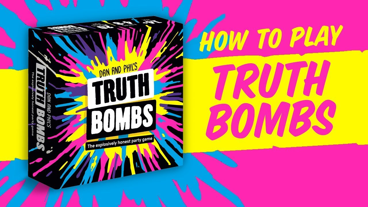 How to Play Dan and Phil's Truth Bombs
