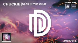 Preview my new track 'Back In The Club' now on Youtube djchuckie dirtydutch