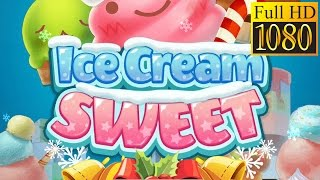 Ice Cream Sweet :Match3 Puzzle Game Review 1080P Official Superbox Puzzle 2017